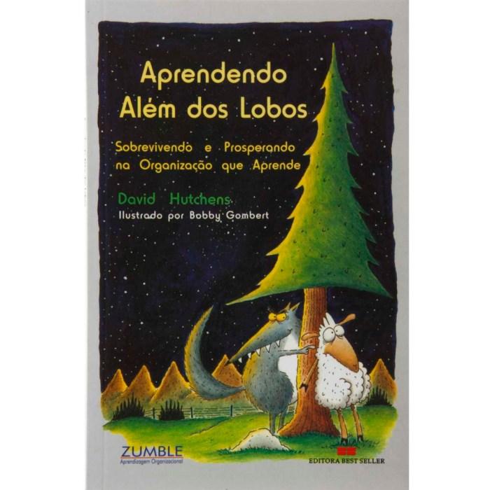 Aprendendo-Alem-dos-Lobos-Sobrevivendo-e-Prosperando-na-Organizacao-que-Aprende-164012